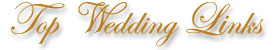Top Wedding Links